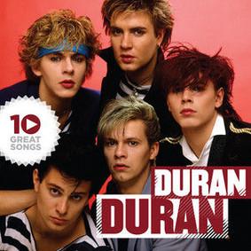Duran Duran - 10 Great Songs
