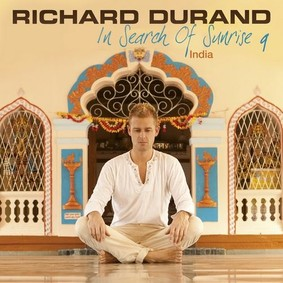 Richard Durand - In Search of Sunrise 9: India