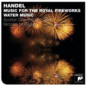 Scottish Chamber Orchestra - Music for the Royal Fireworks & Water Music