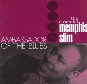 Memphis Slim - Ambassador Of The Blues - Essential