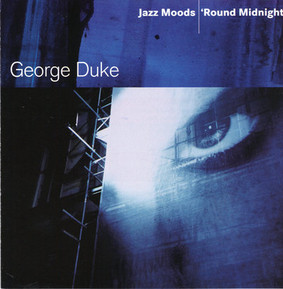 George Duke - Jazz Moods - Round Midnight