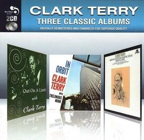 Clark Terry - Three Classic Albums: Clark Terry
