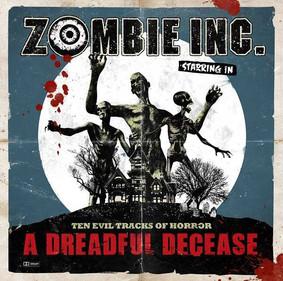 Zombie Inc. - A Dreadful Decease