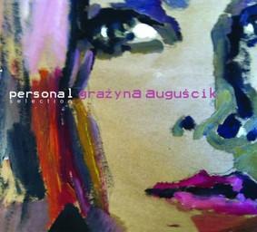 Grażyna Auguścik - Personal Selection