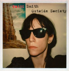 Patti Smith - Outside Society