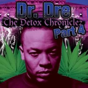 Dr. Dre - The Detox Chroniclez Part 4