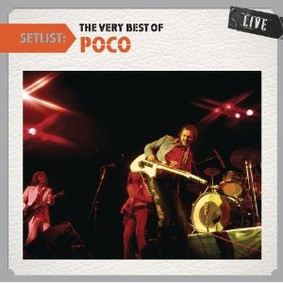 Poco - Setlist: The Very Best of Poco Live