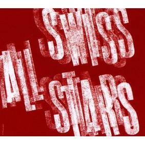 Swiss All Stars - Swiss All Stars