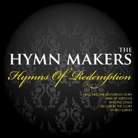 The Hymn Makers - Hymns of Redemption