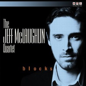 The Jeff McLaughlin Quartet - Blocks