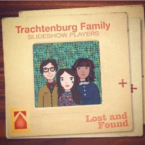 Trachtenburg Family Slideshow Players - Lost and Found