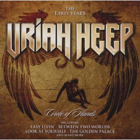 Uriah Heep - Circle of Hands: The Early Years