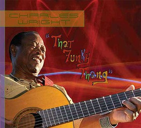 Charles Wright - That Funky Thang