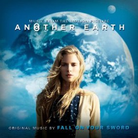 Fall on Your Sword - Another Earth