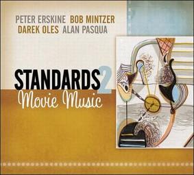 Peter Erskine - Standards: Movie Music, Vol. 2