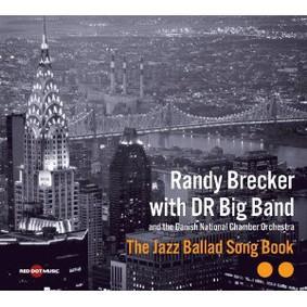 Randy Brecker - The Jazz Ballad Song Book