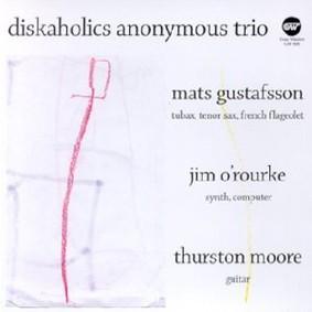 Diskaholics Anonymous Trio - Diskaholics Anonymous Trio
