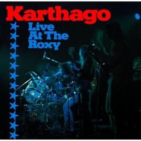 Karthago - Live At The Roxy