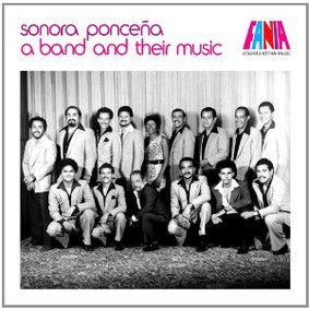 La Sonora Ponceña - A Band and Their Music
