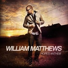William Matthews - Hope's Anthem