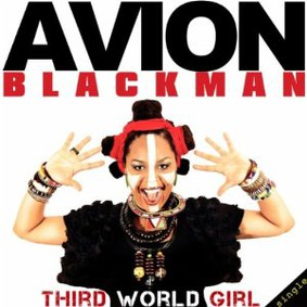 Avion Blackman - Third World Girl