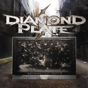 Diamond Plate - Generation Why?