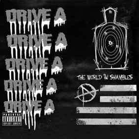 Drive A - The World in Shambles