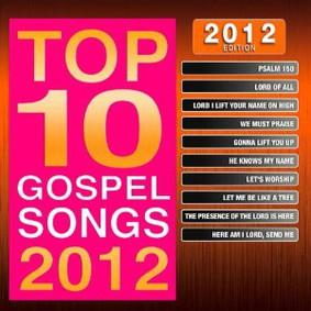 Maranatha Music - Top 10 Gospel Songs: 2012 Edition