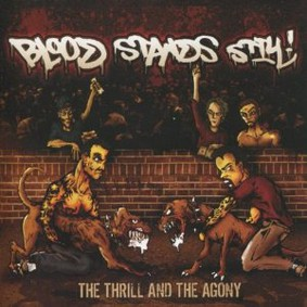 Blood Stands Still - The Thrill and the Agony