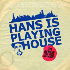 Hans Nieswandt - Hans Is Playing House