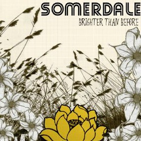 Somerdale - Brighter Than Before