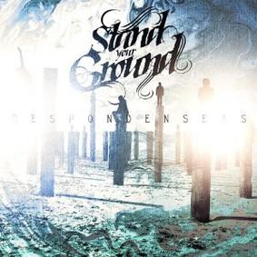 Stand Your Ground - Despondanseas