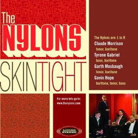 The Nylons - Skin Tight