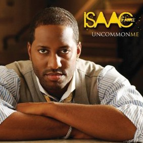 Isaac Carree - Uncommon Me