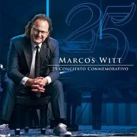 Marcos Witt - 25 Concierto Conmemorativo