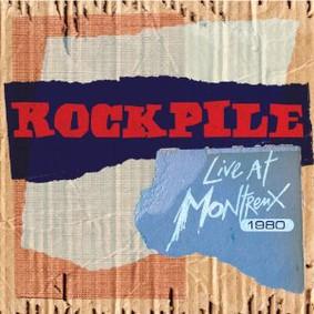 Rockpile - Live at Montreux 1980