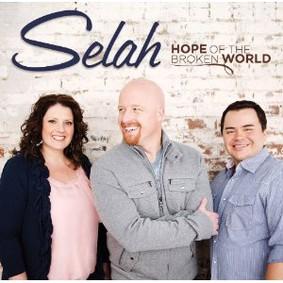 Selah - Hope of the Broken World