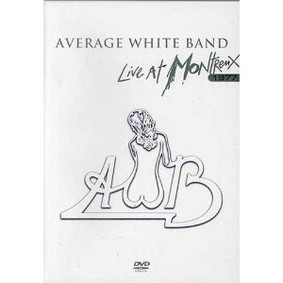 The Average White Band - Live at Montreux 1977