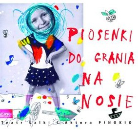 Various Artists - Piosenki do Grania na Nosie