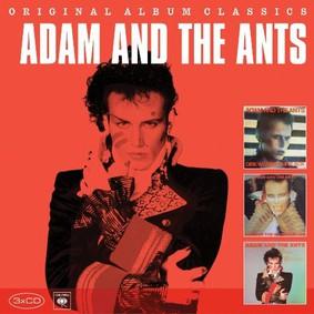 Adam and the Ants - Original Album Classics