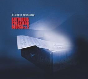 Various Artists - Blues z Szuflady. Antologia Polskiego Bluesa