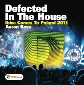 Various Artists - Defected In The House Ibiza Comes To Poland