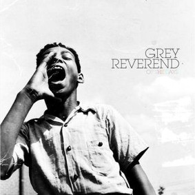 Reverend Grey - Of The Days