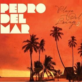 Pedro Del Mar - Playa Del Lounge 2