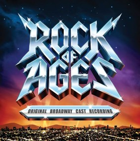 Various Artists - Rock of Ages (Original Broadway Cast Recording)