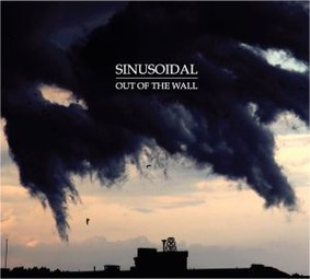 Sinusoidal - Out Of The Wall