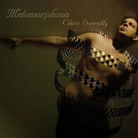 Chris Donnelly - Metamorphosis