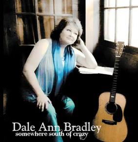 Dale Ann Bradley - Somewhere South of Crazy