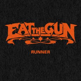 Eat the Gun - Runner