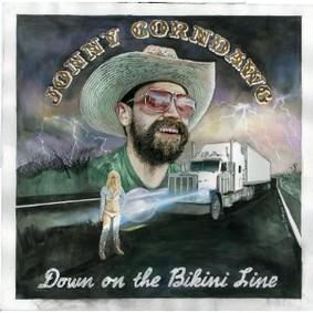 Jonny Corndawg - Down On the Bikini Line